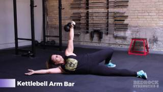Bedrock Strength Demo: Kettlebell Arm Bar