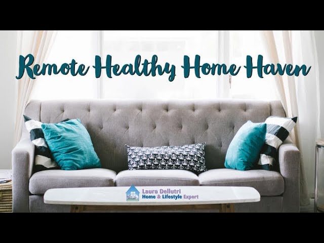 Remote Healthy Home Haven