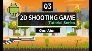 Unity 2D shooting Game Hindi-Urdu (Gun Aim) [03]