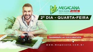 Megacana Tech Show - 2º dia - 05/08/2020