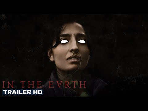 IN THE EARTH | Official Trailer HD