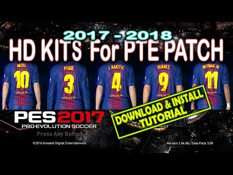 [PES 2017] KITS For PTE Patch 6.0 & 6.1 [2017 - 2018]
