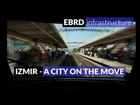 Izmir - a city on the move