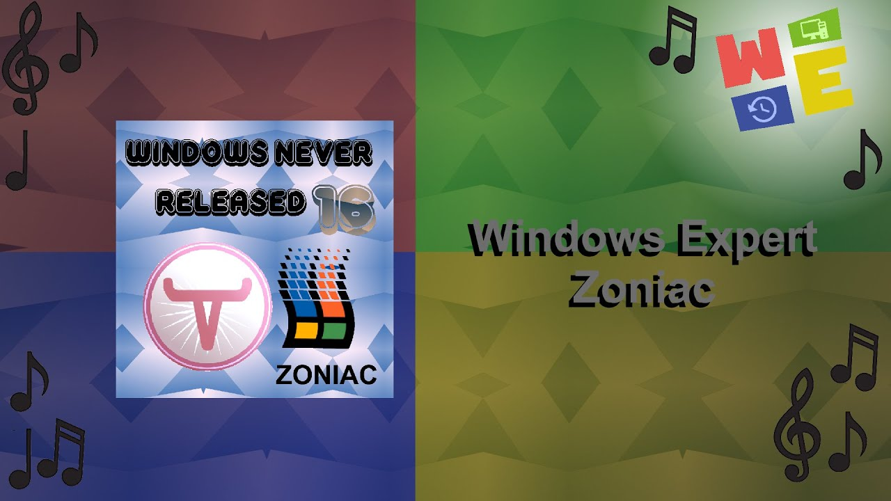 WINDOWS NEVER RELEASED 16 (ZONIAC) - WINDOWS EXPERT