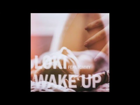 로키(loki) - Wake up(Feat.Tommy) lyrics Video