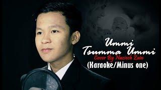 UMMI SUMMA UMMI Versi KARAOKE/MINUS ONE | By Naziech zain