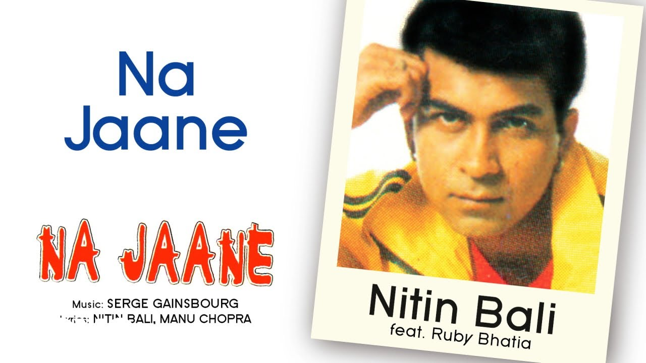 Na Jaane Nitin Bali Feat Ruby Bhatia Official Hindi