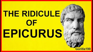 The Ridicule of Epicurus - by Gorilla199