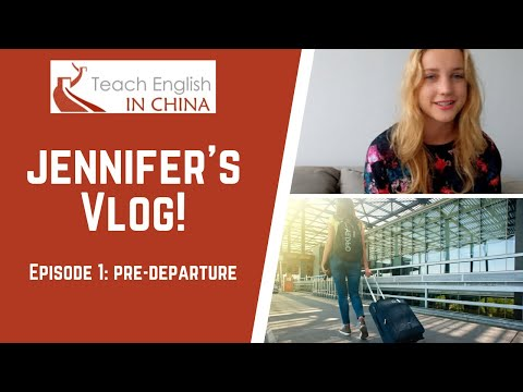 Teach English In China Video Blog 1: Before Departure