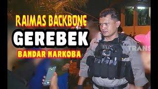 Raimas Backbone GEREBEK Bandar Narkoba | THE POLICE 02/03/20 Part 2