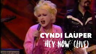 Cyndi Lauper – Hey Now (Girls Just Want to Have Fun) – LIVE