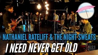 Nathaniel Rateliff & The Night Sweats - I Need Never Get Old (Live at the Edge)