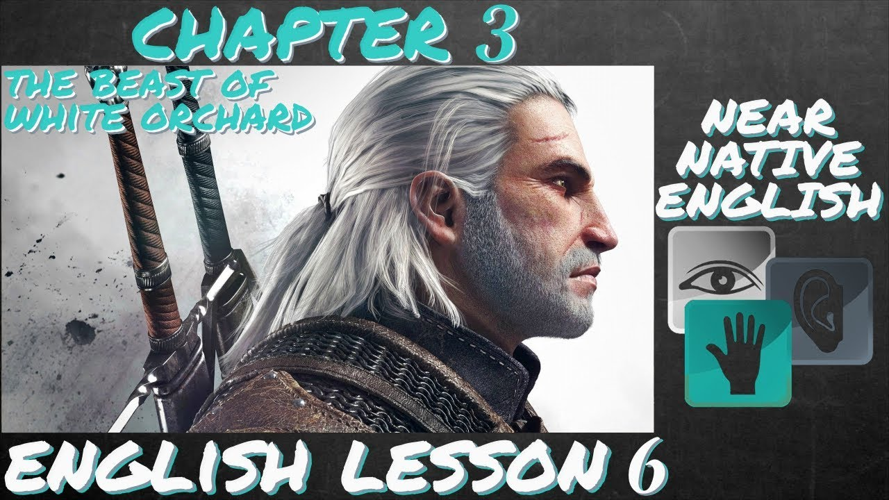 LEARN ENGLISH from WITCHER 3 - The Beast of White Orchard - [W3 - L6]