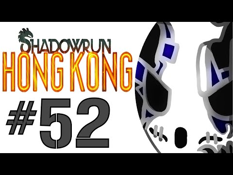 Shadowrun: Hong Kong | Let's Play Ep.52 | Lost In The Matrix [Wretch Plays]