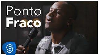 Thiaguinho - Ponto Fraco (AcúsTHico) [Vídeo Oficial]