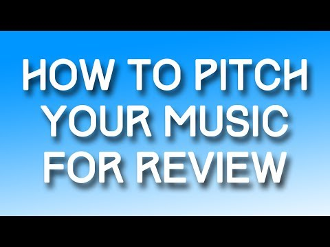How To Pitch Your Music For Review