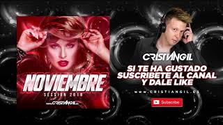 🔊 01 SESSION NOVIEMBRE 2018 DJ CRISTIAN GIL 🎧