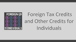Foreign Tax Credit and Other Credits for Individuals