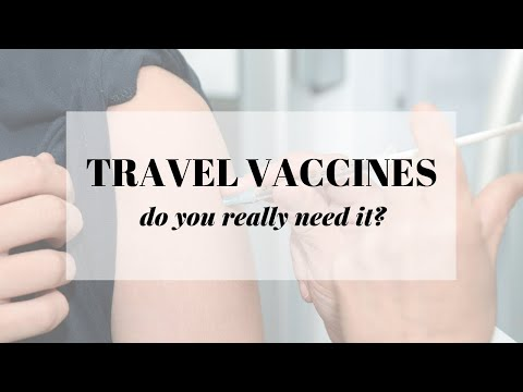 Travel Vaccines - Do You Need It?
