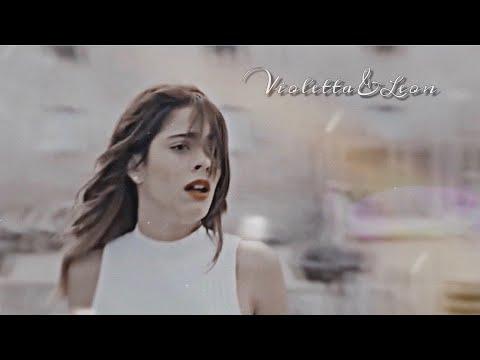 Violetta & Leon || Спасибо тебе