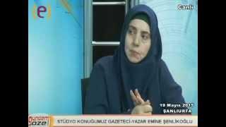 Emine Şenlikoğlu Edessa TV de 19 Mayıs 2015/Şanlıurfa