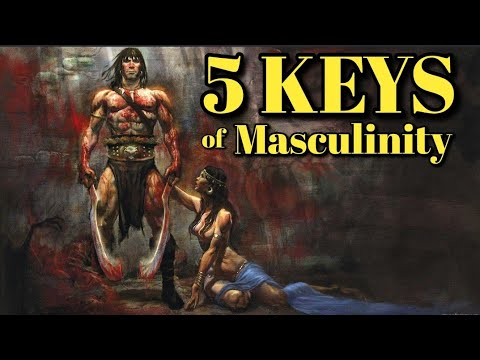 5  Keys of Masculinity You Can't Ignore