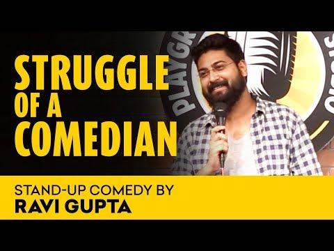 Struggle Of A Comedian  |  A Stand - Up Comedy By Ravi Gupta