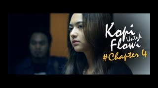 Kopi Untuk Flowi - Short Movie - (Chapter #4)