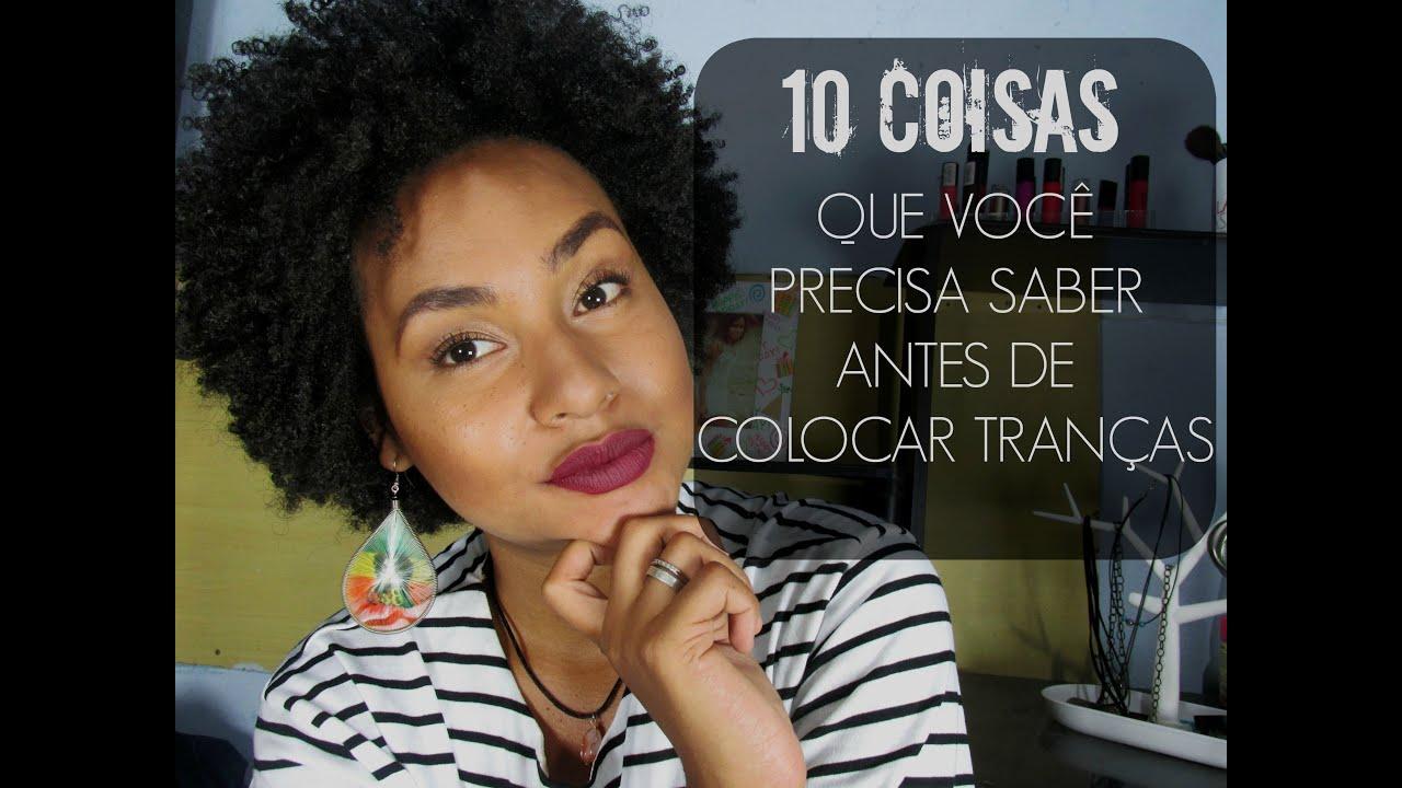 10 Coisas Que Voc 234 Precisa Saber Antes De Colocar Tran 231 As