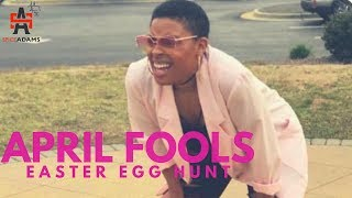 April Fools Easter Egg Hunt