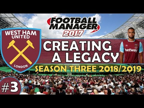 Creating A Legacy #3 | West Ham Utd | Football Manager