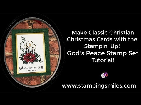 Make Classic Christian Christmas Cards With Stampin' Up! God's Peace