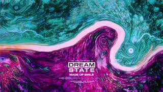 Dream State - Made Up Smile