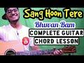 Sang Hoon Tere Bhuvan Bam Complete Easy Guitar Lesson Four Chords Only Begginer Guitar Tutorial mp3