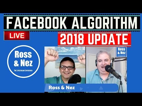 Facebook Algorithm Update 2018 & Audio Content Strategy: Ross & Nez ep. 008