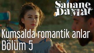 Şahane Damat 5. Bölüm - Kumsalda Romantik Anlar