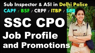SSC CPO 2017 | Job Profile | Salary + Promotions | All POSTs Details
