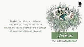 [ Phiên âm tiếng việt ]  Xanh lục -  Trần Tuyết Ngưng - HOT TIKTOK - Vuvochanel