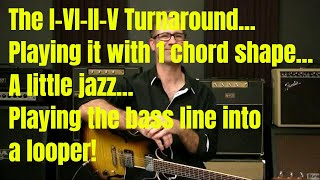 The I vi ii V turnaround plus bass and 7#9 voicings - Fun Looper Exercise For Blues Guitar