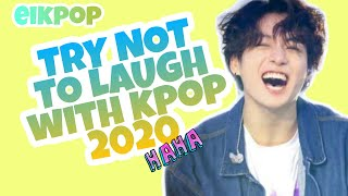 KPOP TRY NOT TO LAUGH 2020