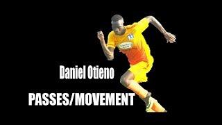 Daniel Otieno: Passing and Movement