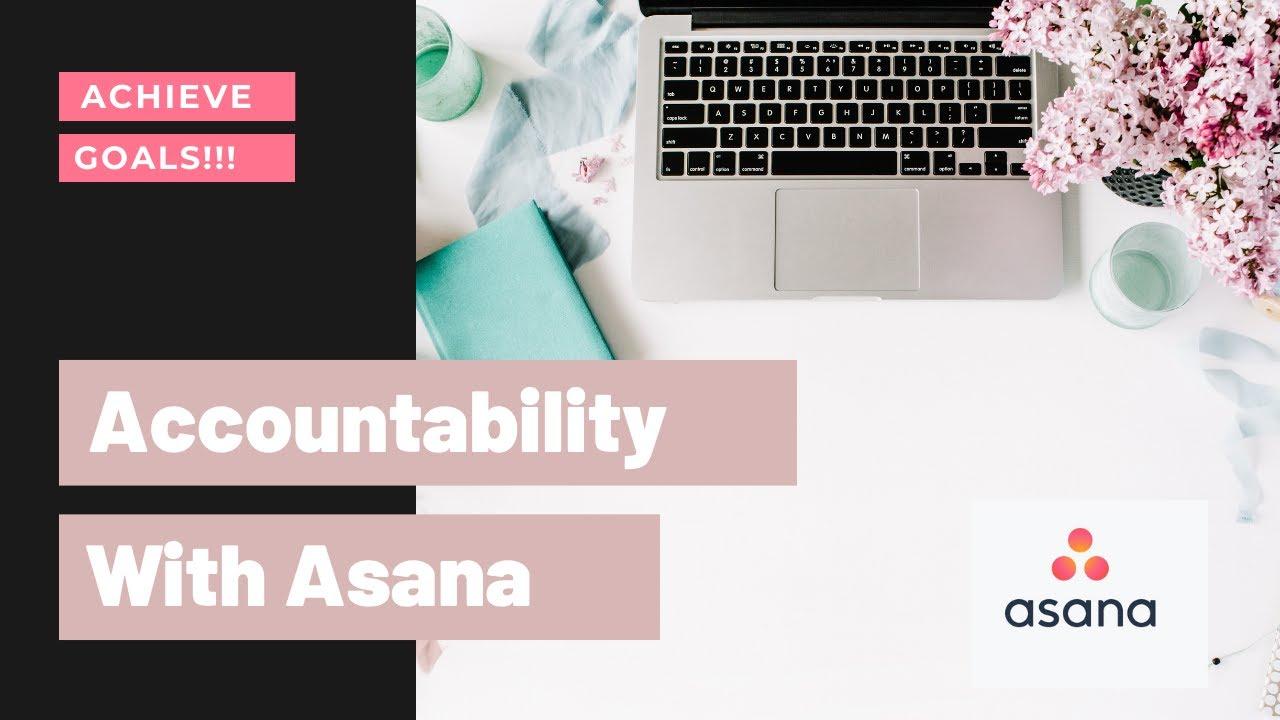 Accountability with Asana