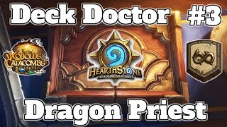 [Deck Doctor #3] Wild Dragon Combo Priest Kobolds And Catacombs | Hearthstone Guide How To Play