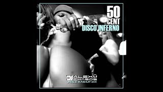 Download 50 Cent-Disco Inferno (Alex Chasos Jiggle Mashup Mix) MP3 song and Music Video