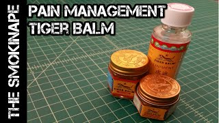 Pain Management (Muscle Aches and Sprains) - Tiger Balm - TheSmokinApe