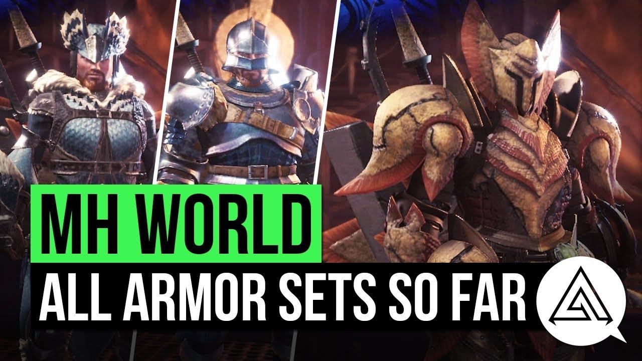 Monster Hunter World All Armour Sets So Far Youtube