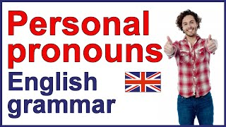 Personal Pronouns | English Grammar Lesson And Exercises