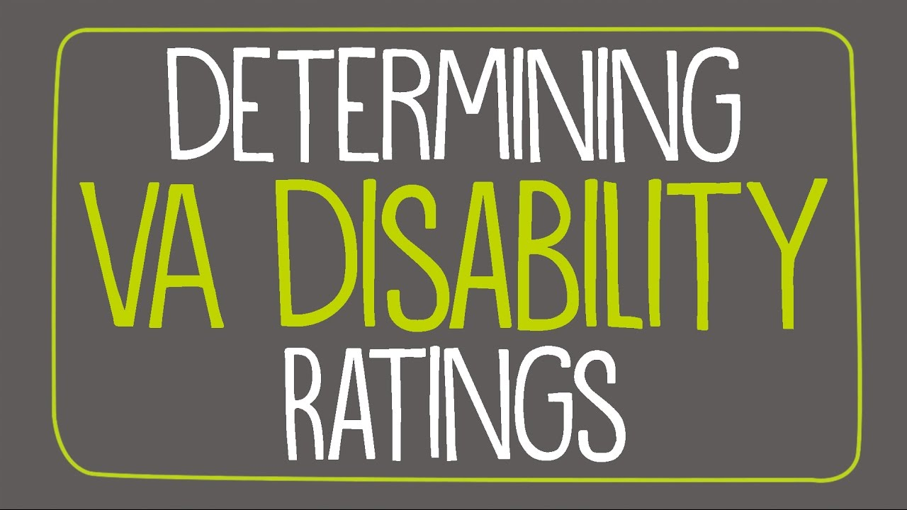 Determining VA Disability Ratings
