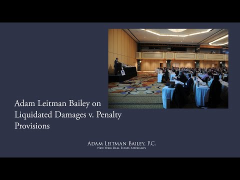 Adam Leitman Bailey on Liquidated Damages v. Penalty Provisions