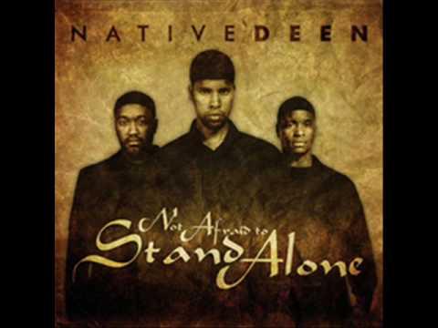 Native Deen - Stand Alone